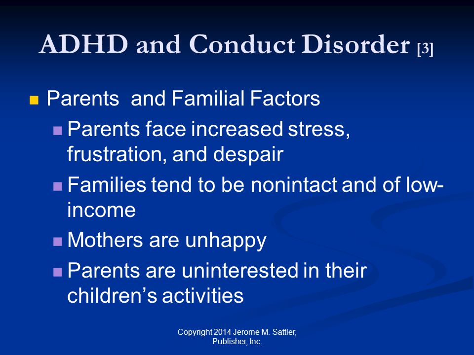 ADHD and Conduct Disorder [3]